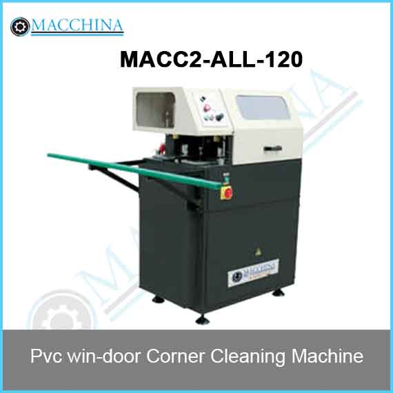 Pvc win-door Corner Cleaning Machine