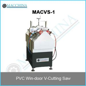 PVC Win-door V-Cutting Saw