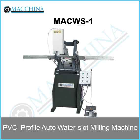 PVC Profile Auto Water-slot Milling Machine