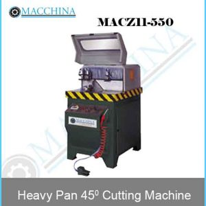 Heavy Pan 45 Cutting Machine